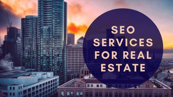 Best SEO Services for Real Estate Companies in Chandigarh
