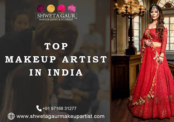 Get best services with Top makeup artist in India