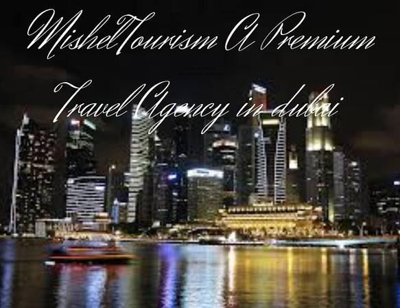 Enjoy In Dubai With Misheltourism A leading Tour & Travel