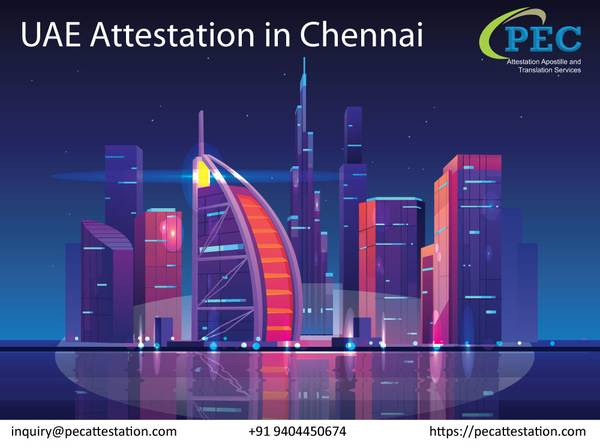 Certificate Attestation in Chennai for UAE