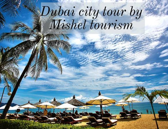 Mishel Tourism the leading Tour & Travel Agency in Dubai