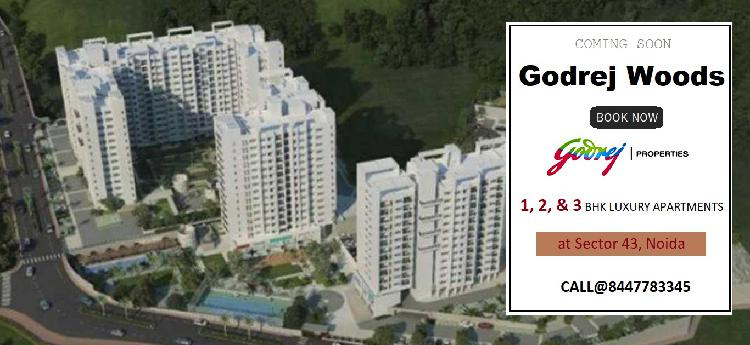 GODREJ WOODS IN NOIDA LIVE IN THE WORLDS MOST DESIRED CITY