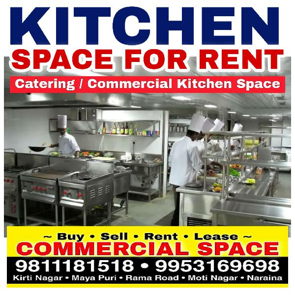 Commercial Catering Kitchen Space for Rent Delhi Moti Nagar
