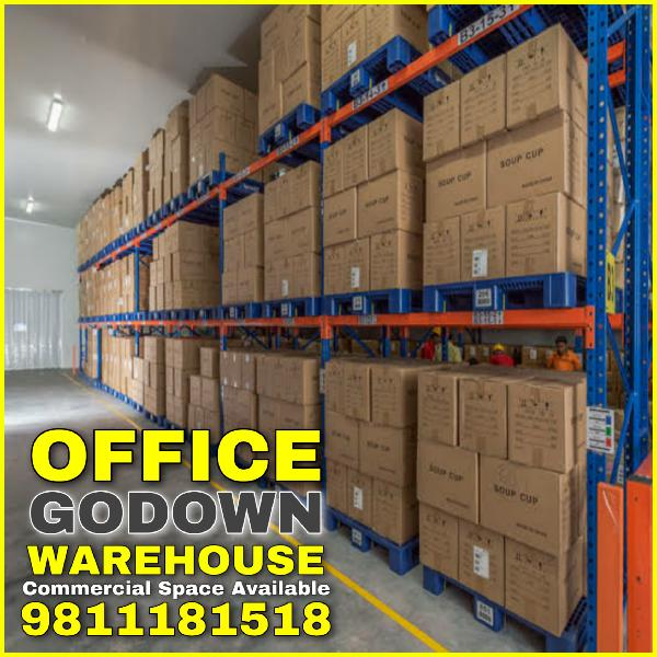 Godown Warehouse for Rent Delhi Commercial Space Available