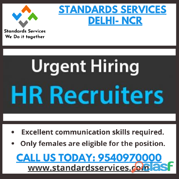 HR Recruiter Jobs in Delhi Standards Services Call
