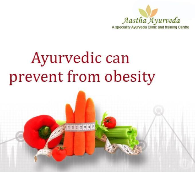 Ayurvedic Tratment for Obesity in Delhi- Astha Ayurveda