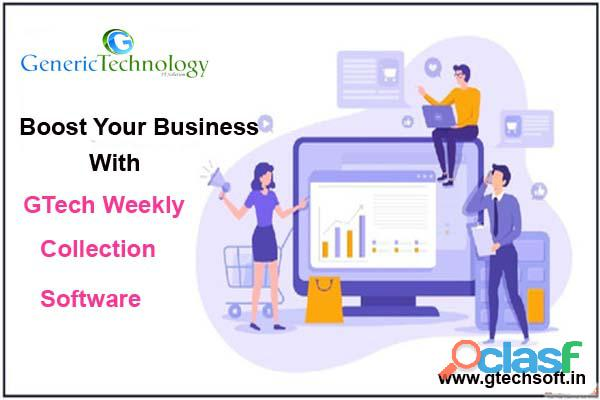 Boost Your Business with Gtech Weekly Collection Software