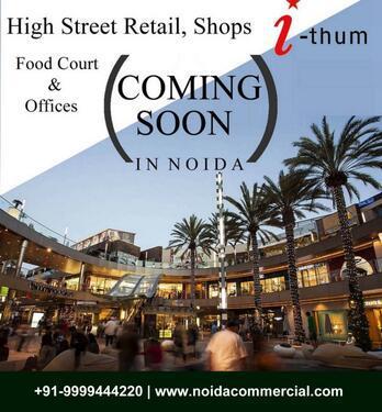 I thum 73 I Thum 73 Noida Ithum 73 Shops In Sector 73 Noida
