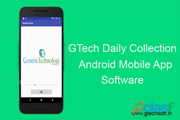 GTech Daily Collection Software With Android Mobile